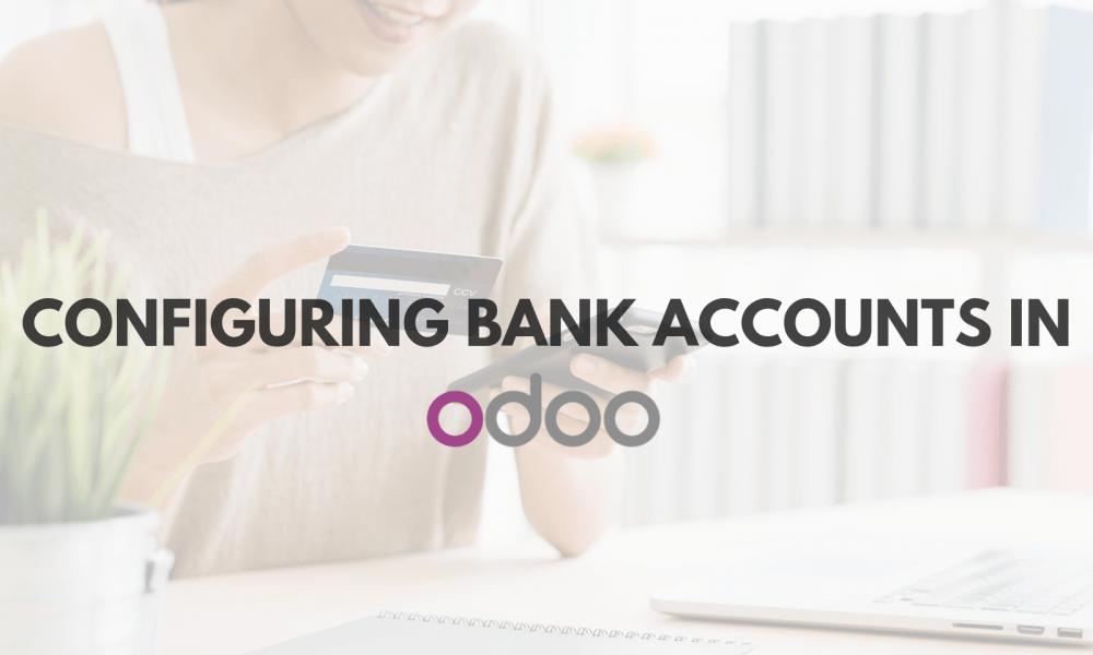 Odoo Bank account Configuration